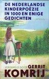 Nederlandse kinderpoezie in 1000 en enige gedichten van Gerrit Komrij